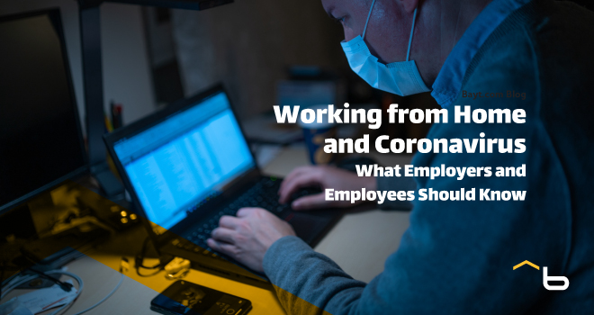 Working from Home and Coronavirus: What Employers and Employees Should Know
