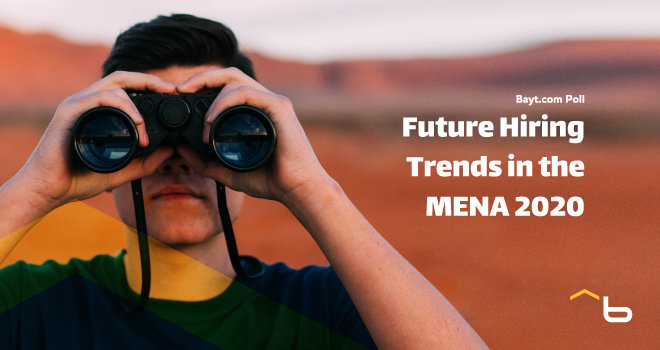 Bayt.com Poll: Future Hiring Trends in the MENA